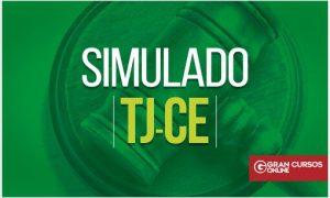 Concurso TJ CE: simulado gratuito com questões direcionadas!
