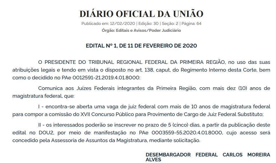 Concurso TRF 1 Juiz: edital aberto para inscrição em uma vaga de juiz federal para compor comissão do concurso público.