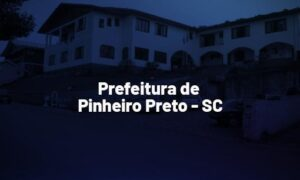 Concurso Pinheiro Preto SC: saiu edital de nível superior. VEJA!