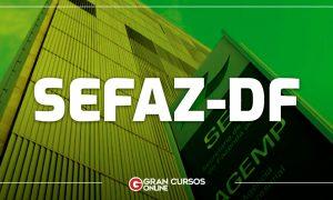 Edital Sefaz DF: Previsão de 90 nomeações para 2021. VEJA