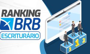 Gran Ranking BRB: cadastre-se e veja a sua colocação!