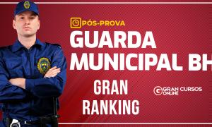 Gran Ranking Guarda Municipal BH: cadastre-se e veja a sua colocação!
