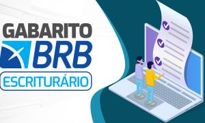 Prova BRB: confira os comentários de realidade do DF, regime jurídico e lei anticorrupção!