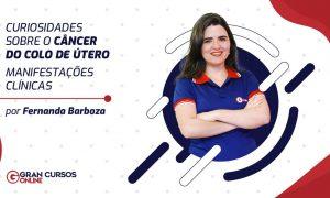 Curiosidades sobre o câncer do colo do útero – Manifestações clínicas