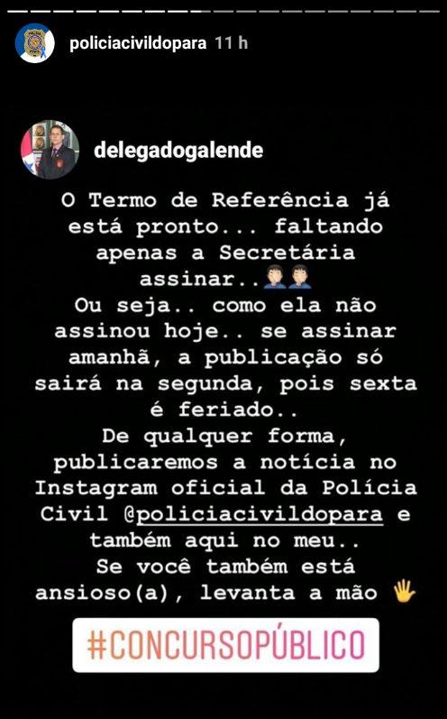 Concurso PC PA: anúncio em rede social do Delegado Geral da Polícia Civil do Pará e coordenador da assessoria de comunicação.