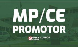 Concurso MP CE Promotor: comissão autoriza retomada! Veja!