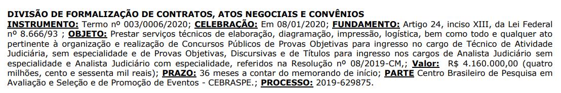 Documento formalizando a contratação do Cebraspe para organização do certame.
