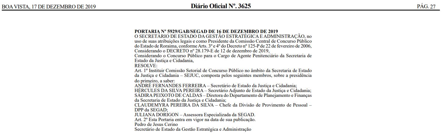 Concurso Agente Penitenciário RR: Comissão formada.