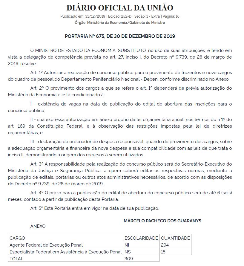Concurso DEPEN foi autorizado pelo Ministério da Economia e contará com 309 vagas