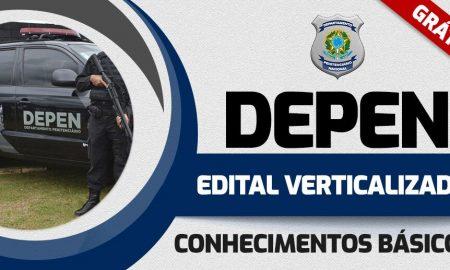 Concurso DEPEN: edital verticalizado!