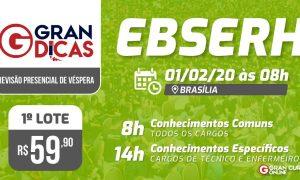 Concurso EBSERH: Participe do Gran Dicas em Brasília!