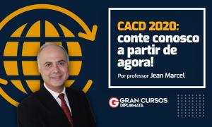 CACD 2020: conte conosco a partir de agora!