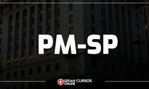 Concurso PM SP Soldado: EDITAL no primeiro semestre!