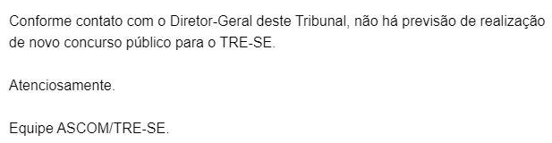 Concurso TRE SE: nota encaminhada pela Assessoria de Imprensa.