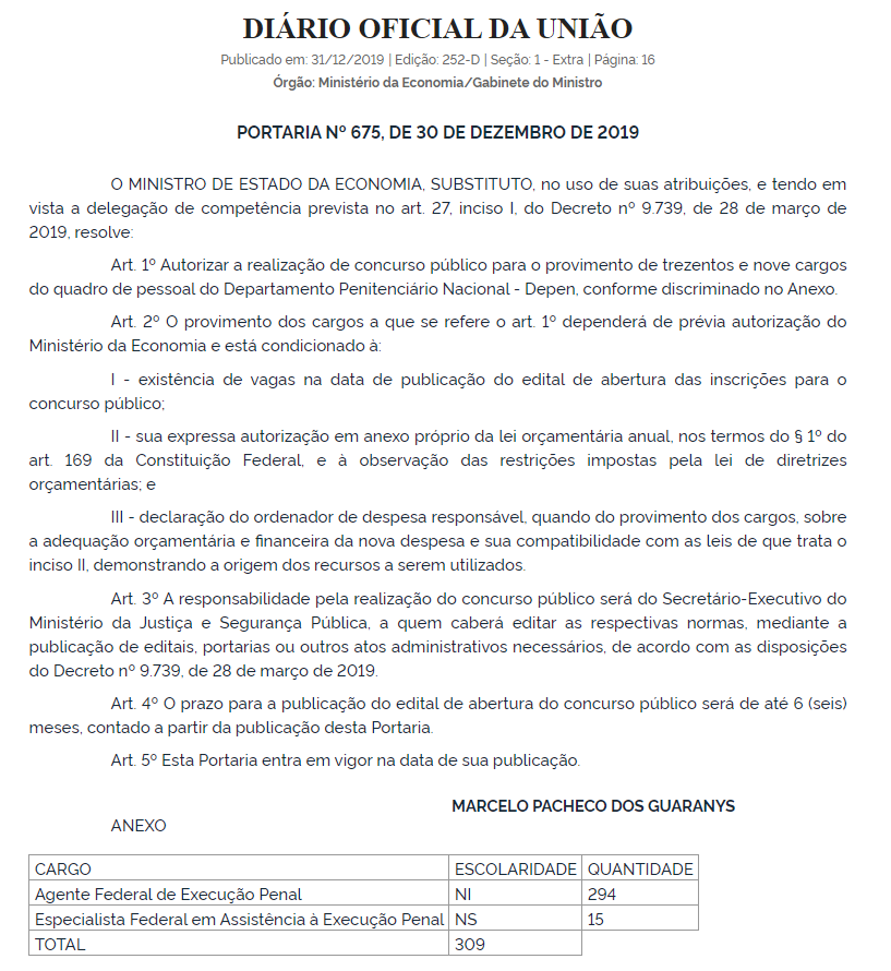 Concurso DEPEN foi autorizado e ofertará 309 vagas. Confira a publicação na íntegra