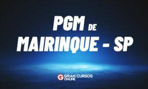 Concurso PGM Mairinque SP: PROVAS REMARCADAS. VEJA!