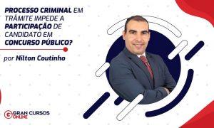 Processo Criminal em Trâmite Impede a Participação de Candidato em Concurso Público?