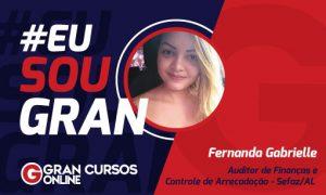 Fernanda Gabrielle conquistou aprovação no concurso Sefaz AL