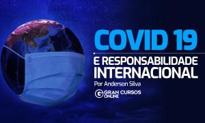 Covid-19 e Responsabilidade Internacional