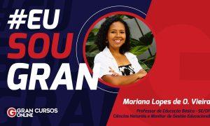 Conheça Mariana Vieira: Aprovada em dois cargos da SEEDF