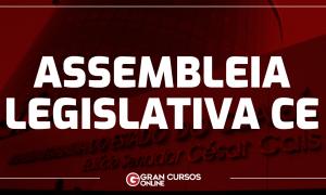Concurso Assembleia Legislativa CE: Provas até outubro! Veja