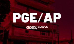 Concurso PGE AP foi realizado em 2018. SAIBA TUDO AQUI