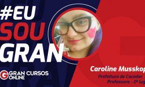 Caroline Musskopf enfrentou a depressão e conquistou o 2º lugar em um concurso público!