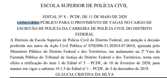 Concurso PCDF: retificação do item 1 do Edital nº 5 - PCDF não tem efeito.