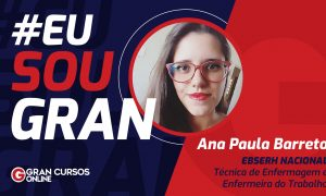 GRAN aluna, Ana Paula, foi aprovada em dois cargos no concurso Ebserh