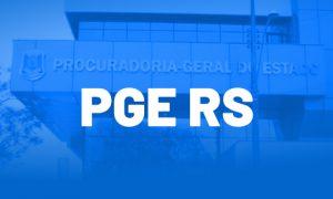 Concurso PGE RS: inscrições abertas para 72 vagas