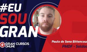 Conheça a história de Paulo Bittencourt, aprovado na PMDF para Soldado!