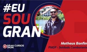 Conheça a rotina de estudos de Matheus Bonfim, aprovado na PMDF!
