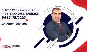 COVID-19 e concursos públicos: uma análise da LC 173/2020