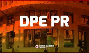 Concurso DPE PR servidores: regulamento publicado! Veja