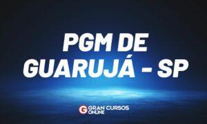 Concurso PGM de Guarujá SP: provas remarcadas. VEJA!