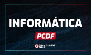 Concurso PCDF: como se preparar para a prova de informática?