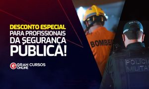 Desconto especial para profissionais da segurança pública. VEJA