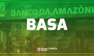 Concurso BASA: BANCA DEFINIDA! Cesgranrio é a organizadora