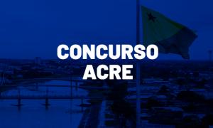 Concursos Acre 2020: confira as oportunidades para o estado