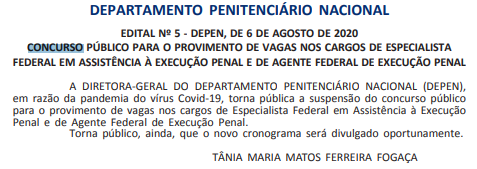 Concurso DEPEN está suspenso em razão da pandemia pelo novo coronavírus.