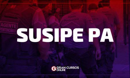 Concurso SUSIPE PA