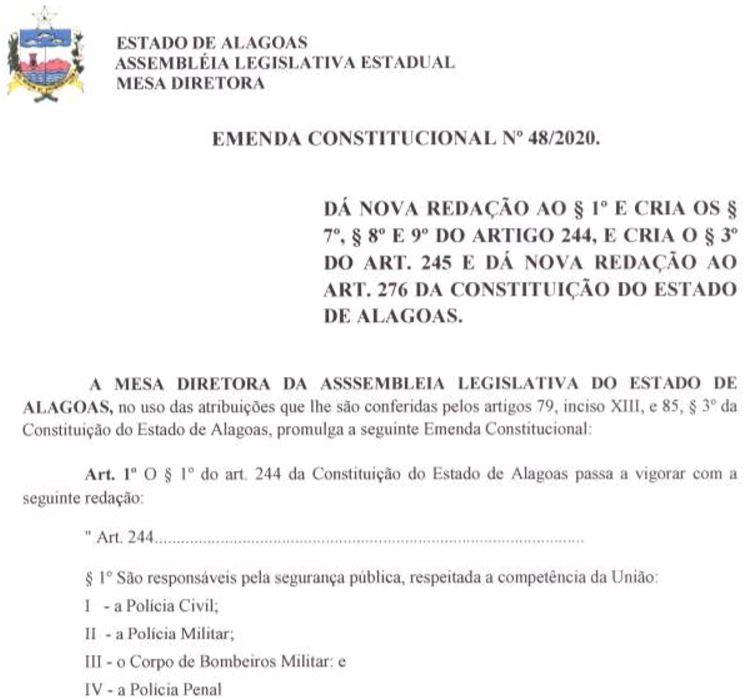 Concurso Agepen AL: emenda altera redação do art. 144 da Constituição do estado de Alagoas