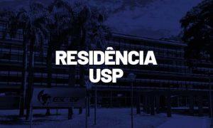 Residência USP: inscrições ABERTAS! Oferta de 215 vagas!