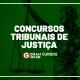 Concursos de Tribunais de Justiça