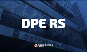Concurso DPE RS: Publicada novas nomeações! Confira!