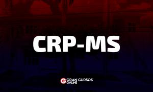 Concurso CRP MS: provas objetivas em MARÇO! CONFIRA!