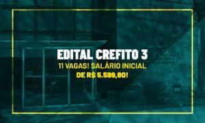 Edital CREFITO 3: 11 vagas! Salário inicial de R$ 5.599,80!