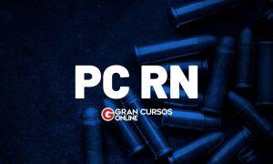 Concurso PC RN: emenda garante continuidade da seleção!