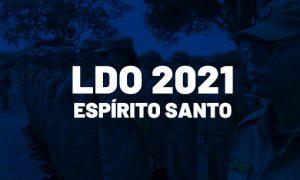 LDO 2021 é sancionada no Espírito Santo! Veja os detalhes!