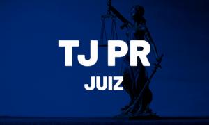 Concurso TJ PR Juiz: provas confirmadas! Inicial de R$ 28mil!